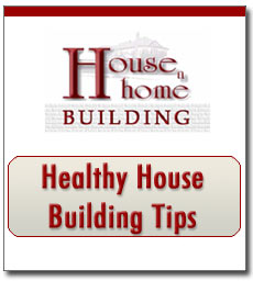 Healthy house building tips